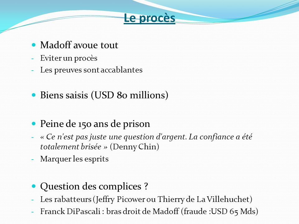 Le procès Madoff avoue tout Biens saisis (USD 80 millions)