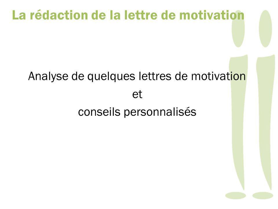 Analyse de quelques lettres de motivation et conseils personnalisés