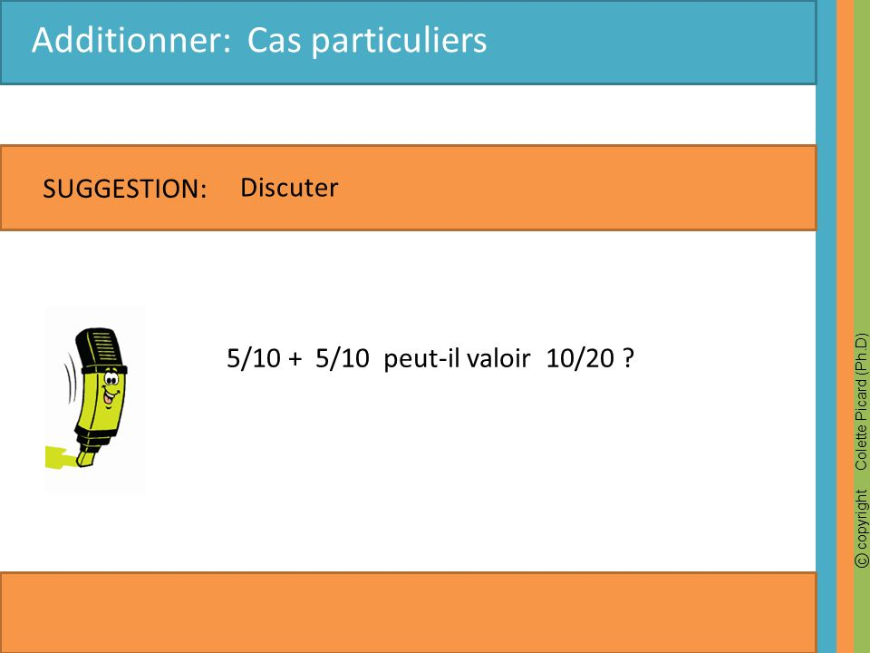 Additionner: Cas particuliers