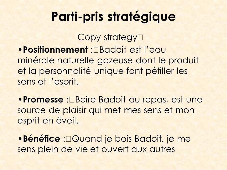 Parti-pris stratégique
