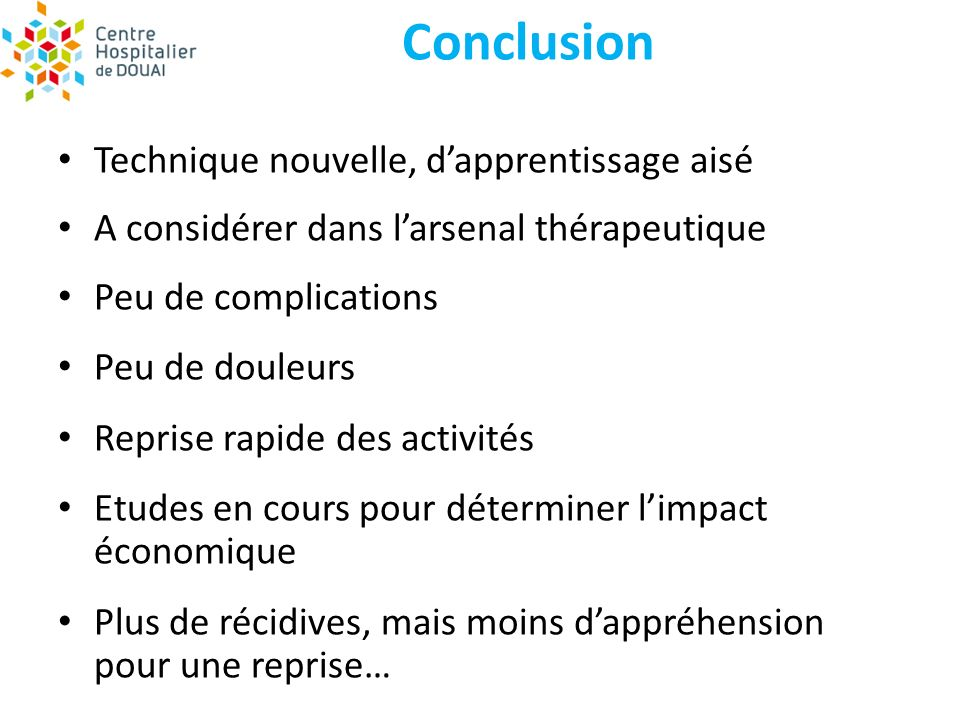 Conclusion Technique nouvelle, d'apprentissage aisé