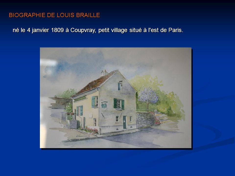 né le 4 janvier 1809 à Coupvray, petit village situé à l est de Paris.