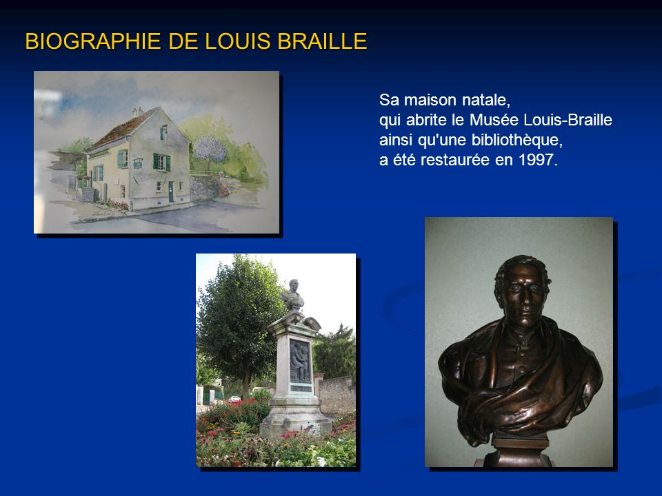 BIOGRAPHIE DE LOUIS BRAILLE