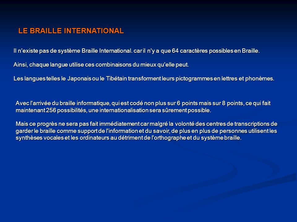 LE BRAILLE INTERNATIONAL