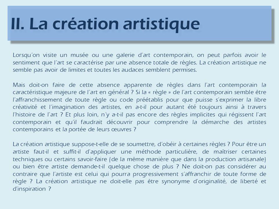 II. La création artistique