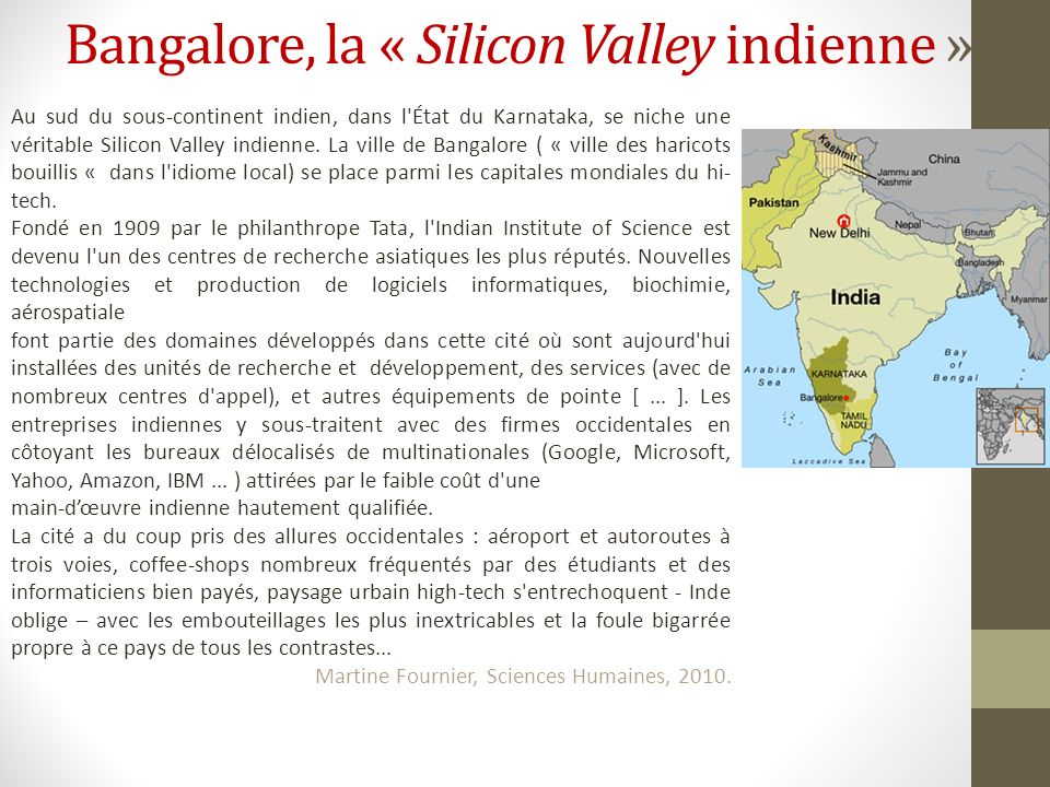 Bangalore, la « Silicon Valley indienne »