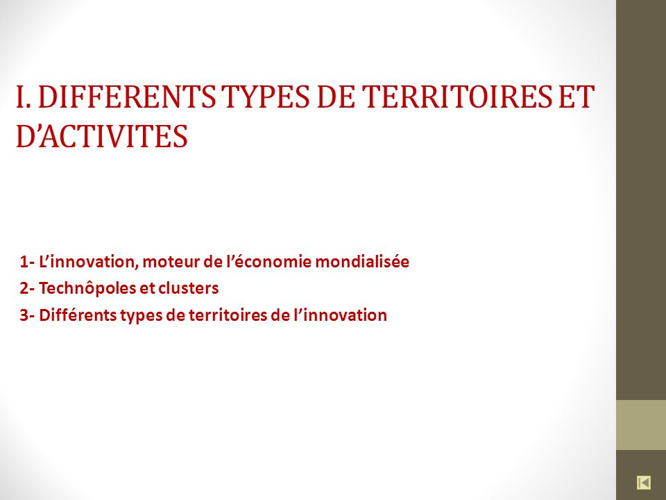 I. DIFFERENTS TYPES DE TERRITOIRES ET D'ACTIVITES