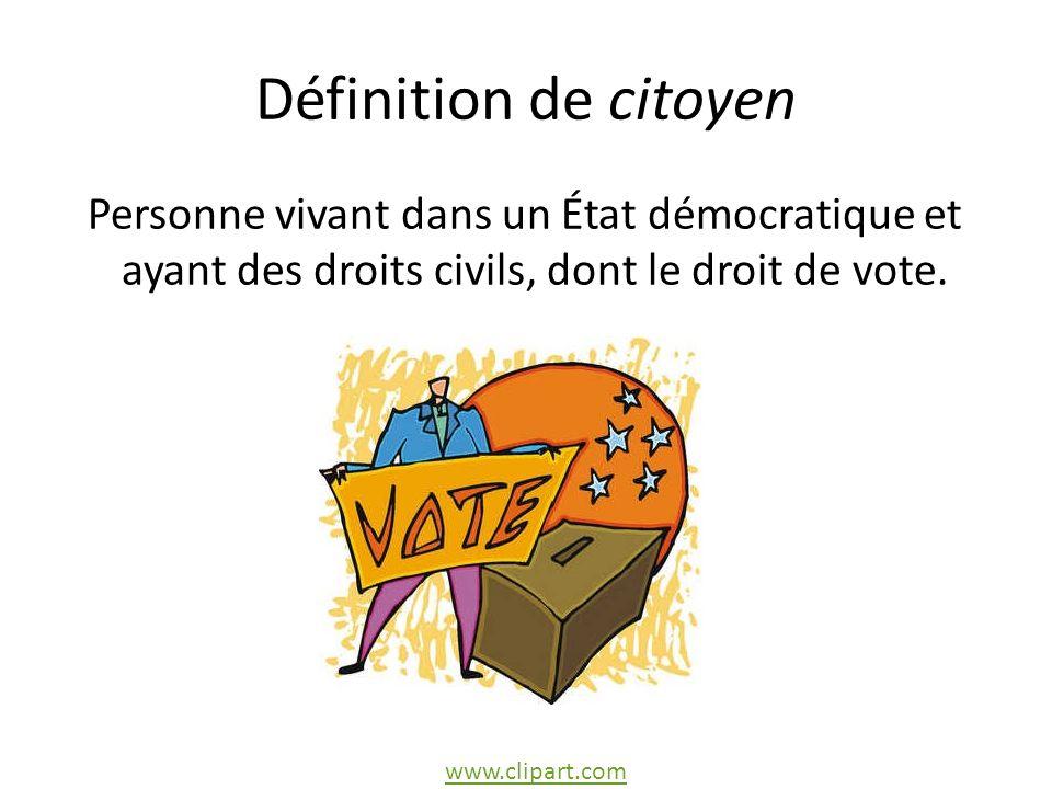 Définition de citoyen Personne vivant dans un État démocratique et