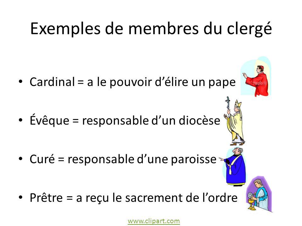 Exemples de membres du clergé