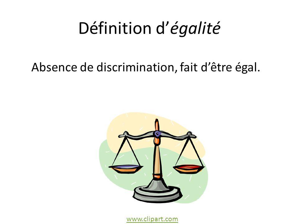 Absence de discrimination, fait d'être égal.
