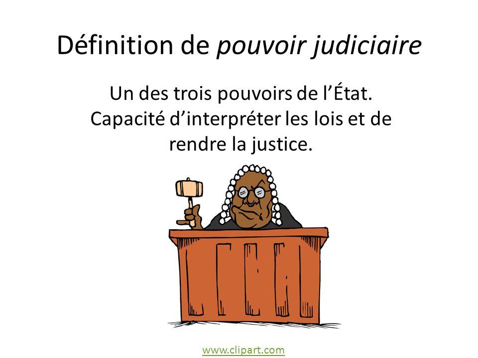 Définition de pouvoir judiciaire