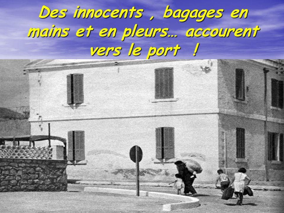 Des innocents , bagages en mains et en pleurs… accourent vers le port !