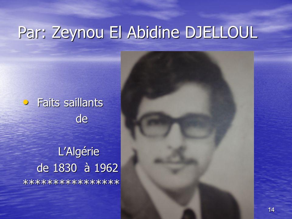 Par: Zeynou El Abidine DJELLOUL