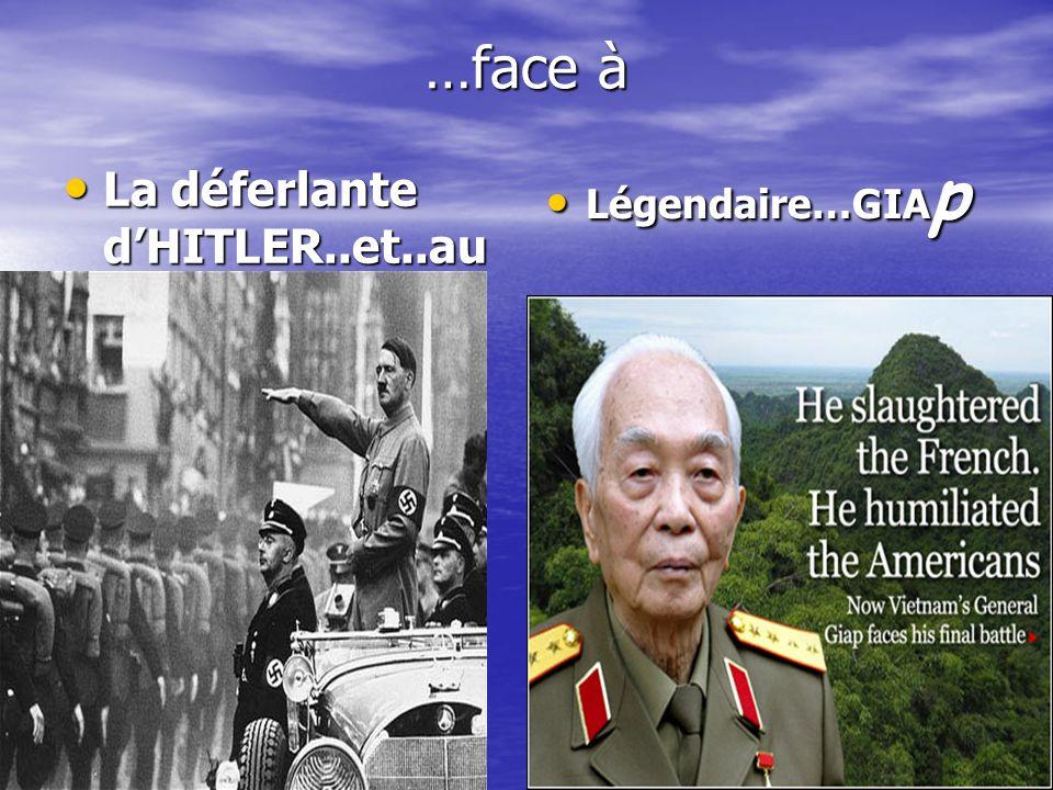 …face à Légendaire…GIAp La déferlante d'HITLER..et..au