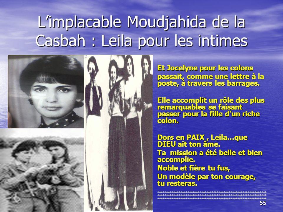 L'implacable Moudjahida de la Casbah : Leila pour les intimes