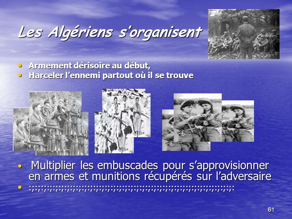 Les Algériens s'organisent