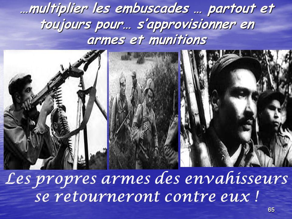 Les propres armes des envahisseurs se retourneront contre eux !