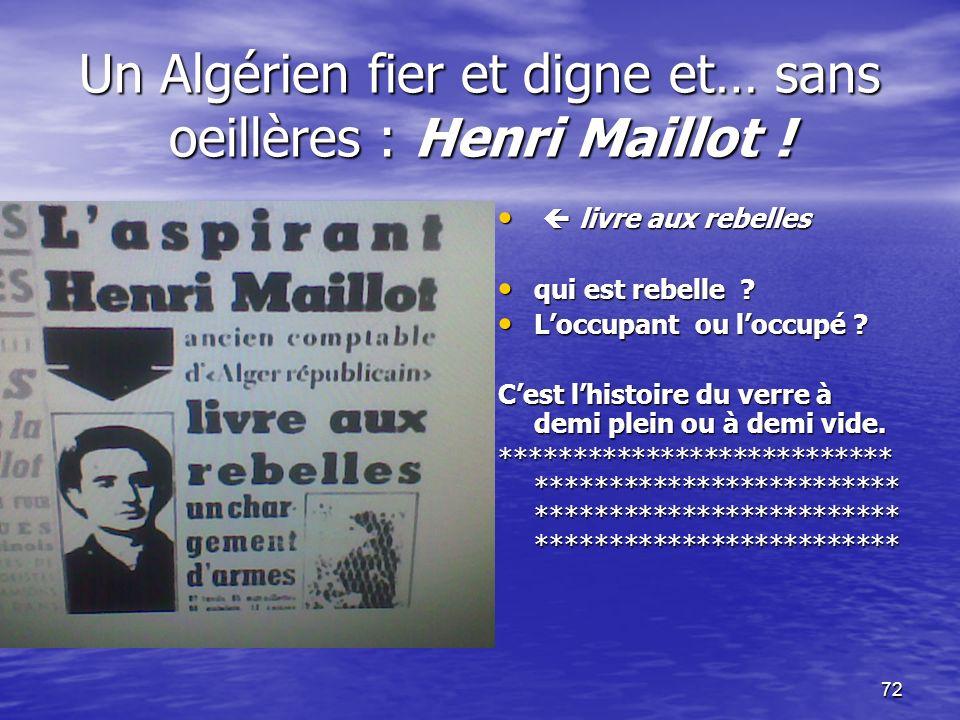 Un Algérien fier et digne et… sans oeillères : Henri Maillot !