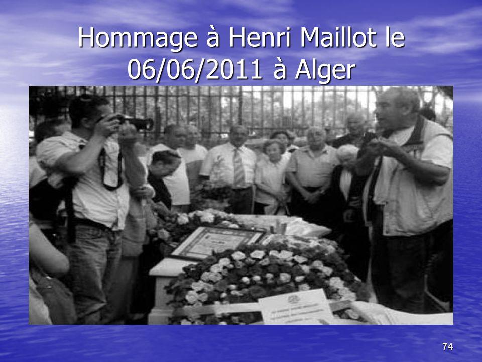 Hommage à Henri Maillot le 06/06/2011 à Alger