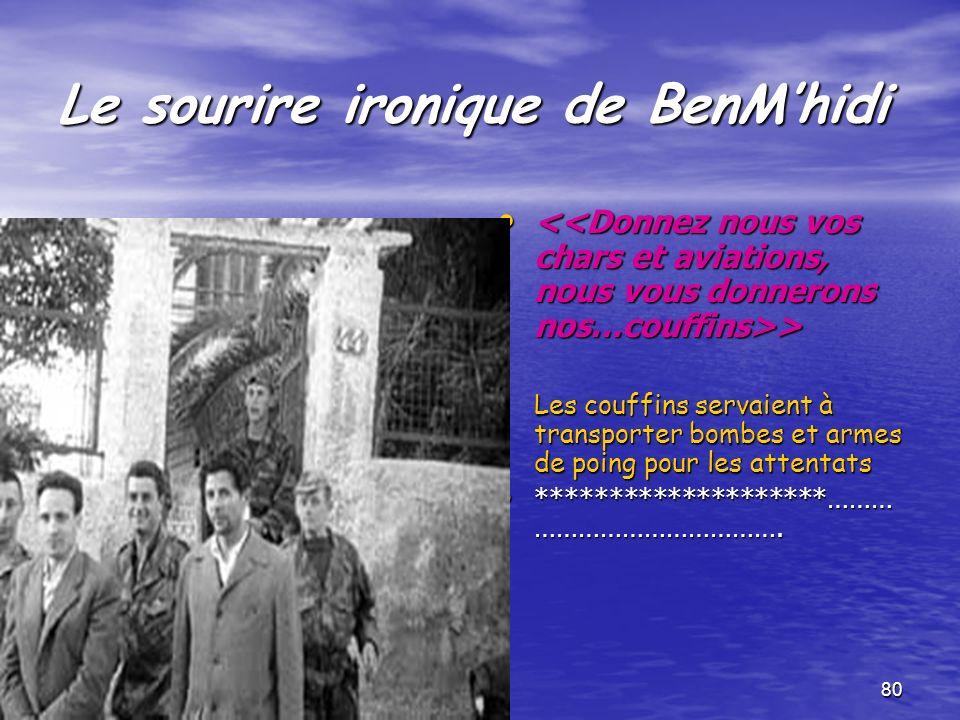 Le sourire ironique de BenM'hidi