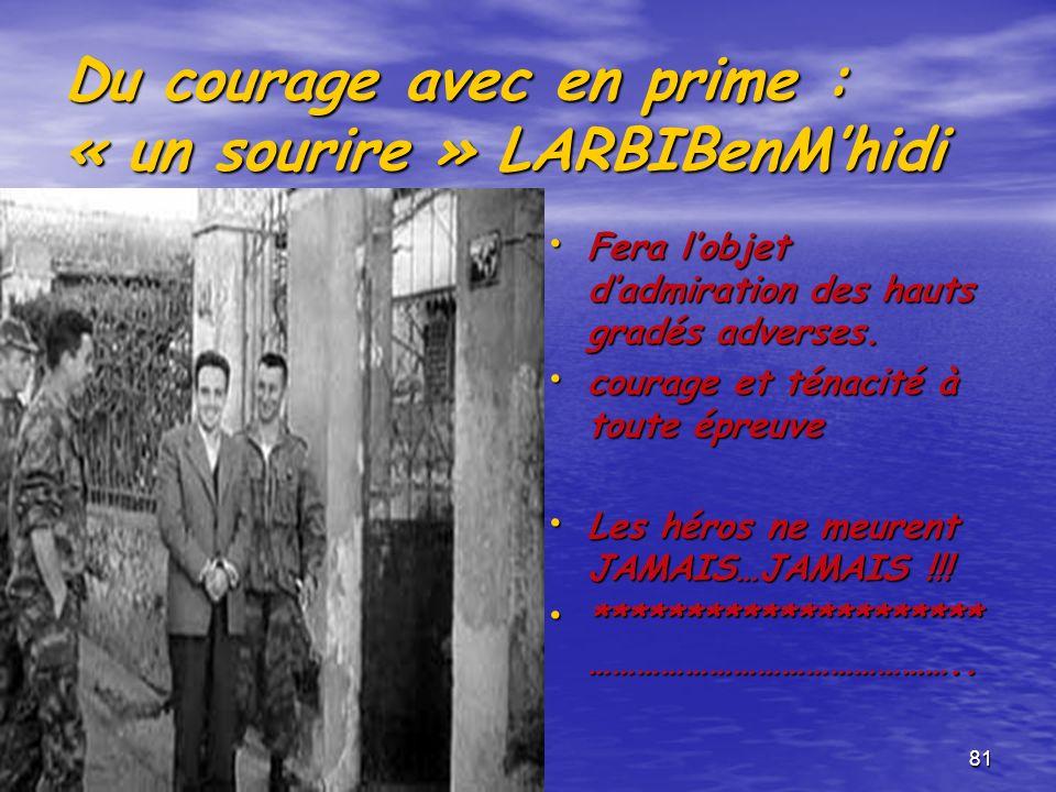 Du courage avec en prime : « un sourire » LARBIBenM'hidi
