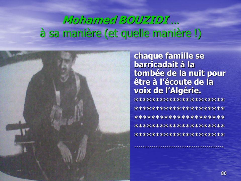 Mohamed BOUZIDI … à sa manière (et quelle manière !)