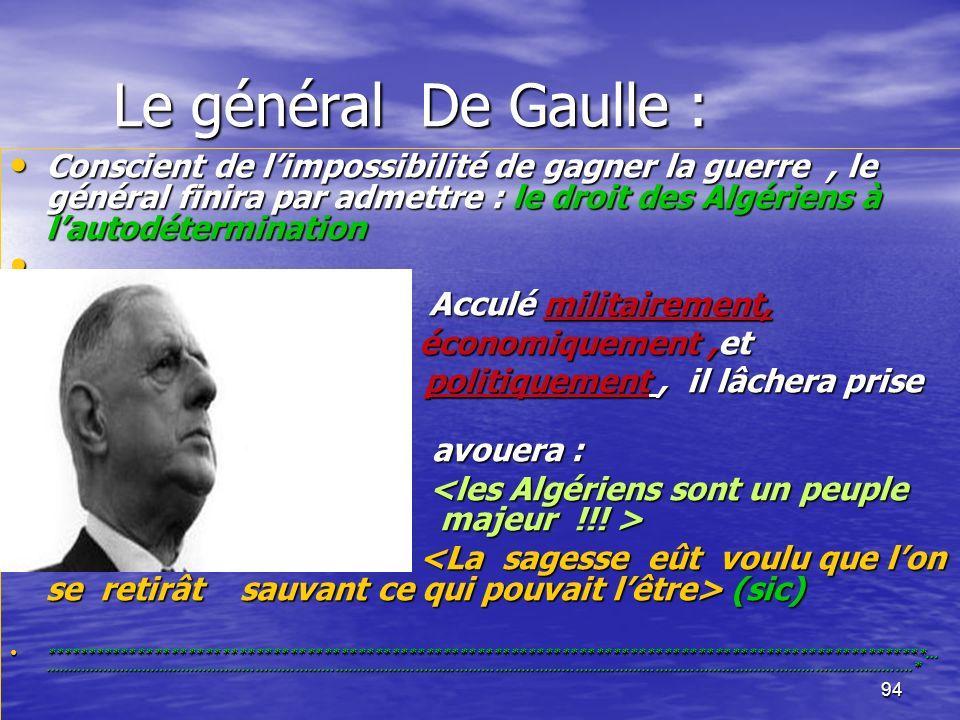 Le général De Gaulle :