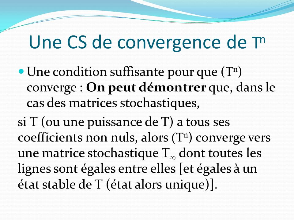 Une CS de convergence de Tn