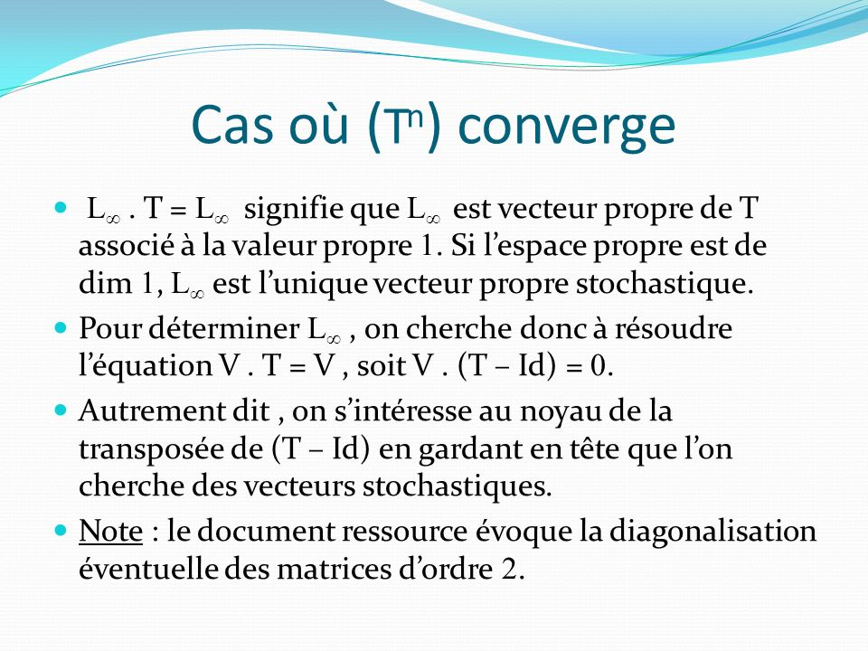 Cas où (Tn) converge