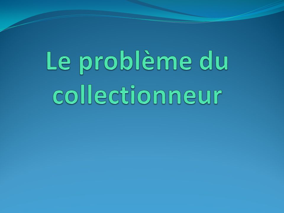 Le problème du collectionneur