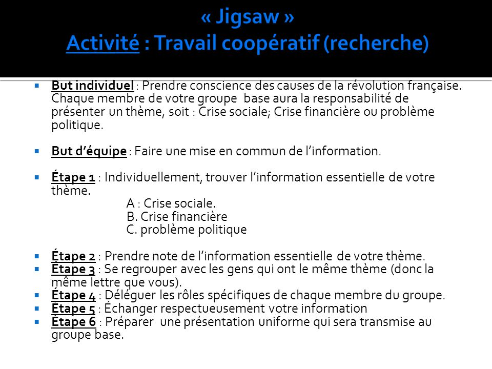 « Jigsaw » Activité : Travail coopératif (recherche)