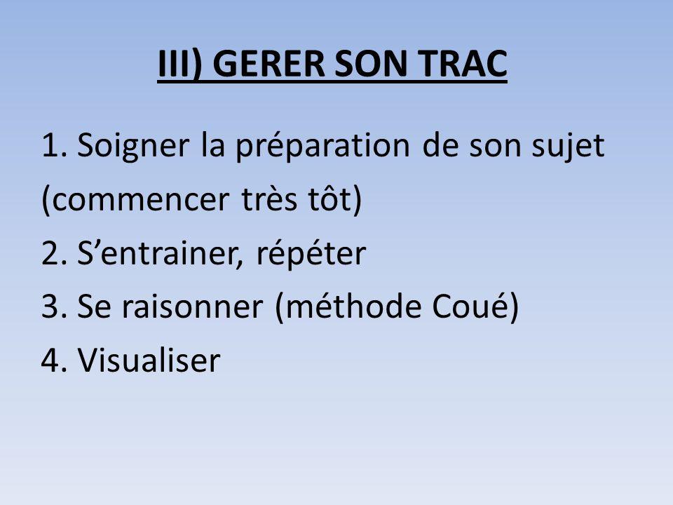III) GERER SON TRAC
