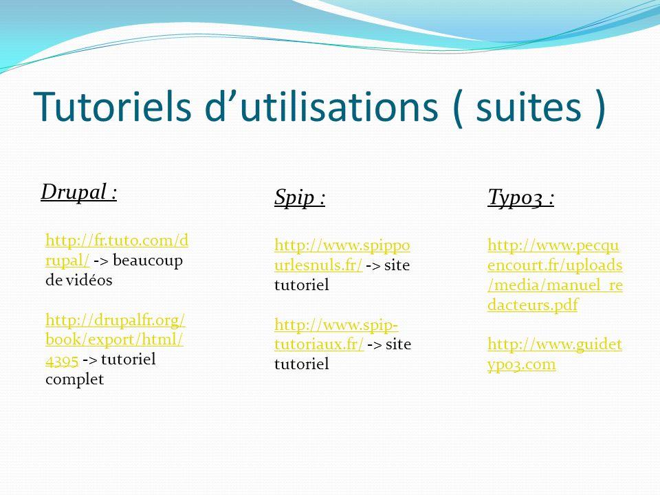 Tutoriels d'utilisations ( suites )