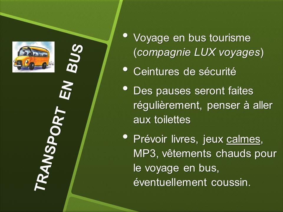 TRANSPORT EN BUS Voyage en bus tourisme (compagnie LUX voyages)