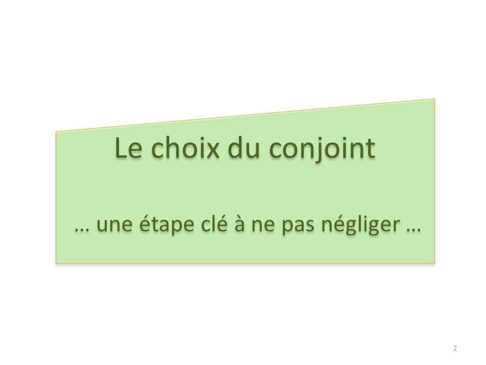 … une étape clé à ne pas négliger …