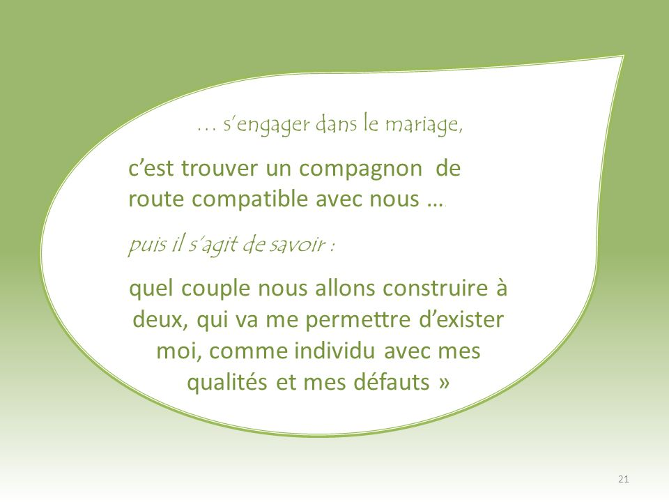 … s'engager dans le mariage,