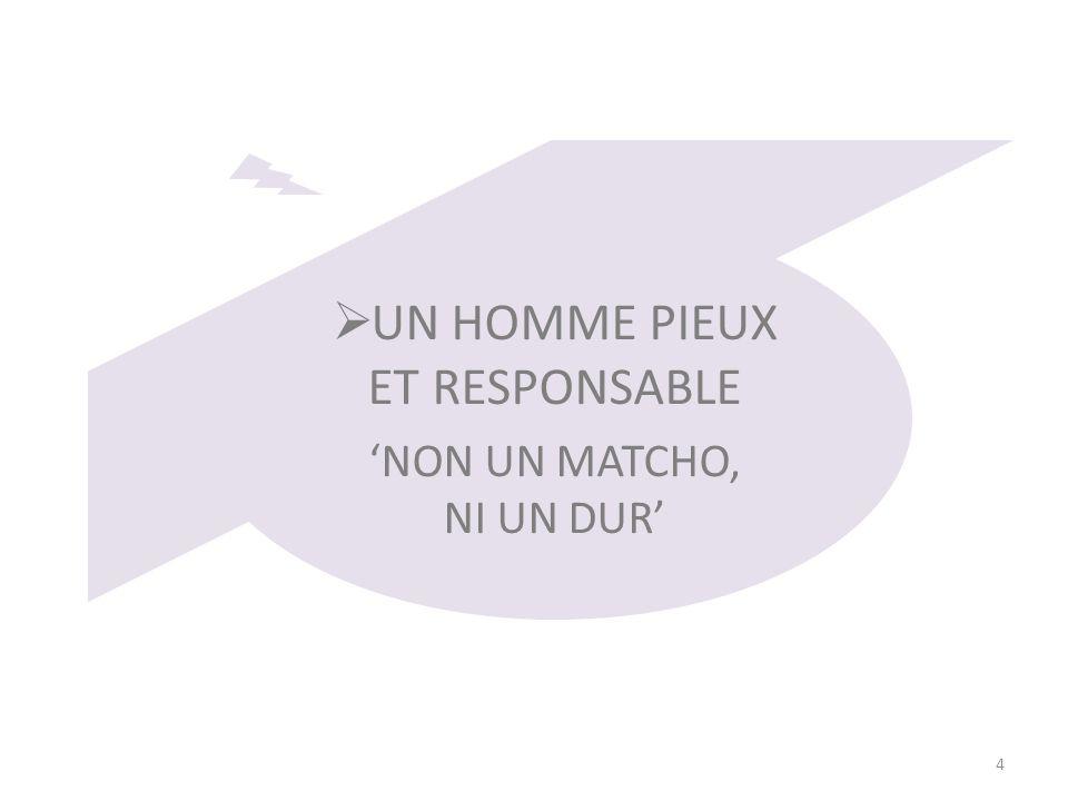UN HOMME PIEUX ET RESPONSABLE