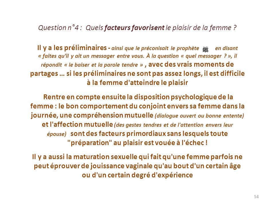 Question n°4 : Quels facteurs favorisent le plaisir de la femme