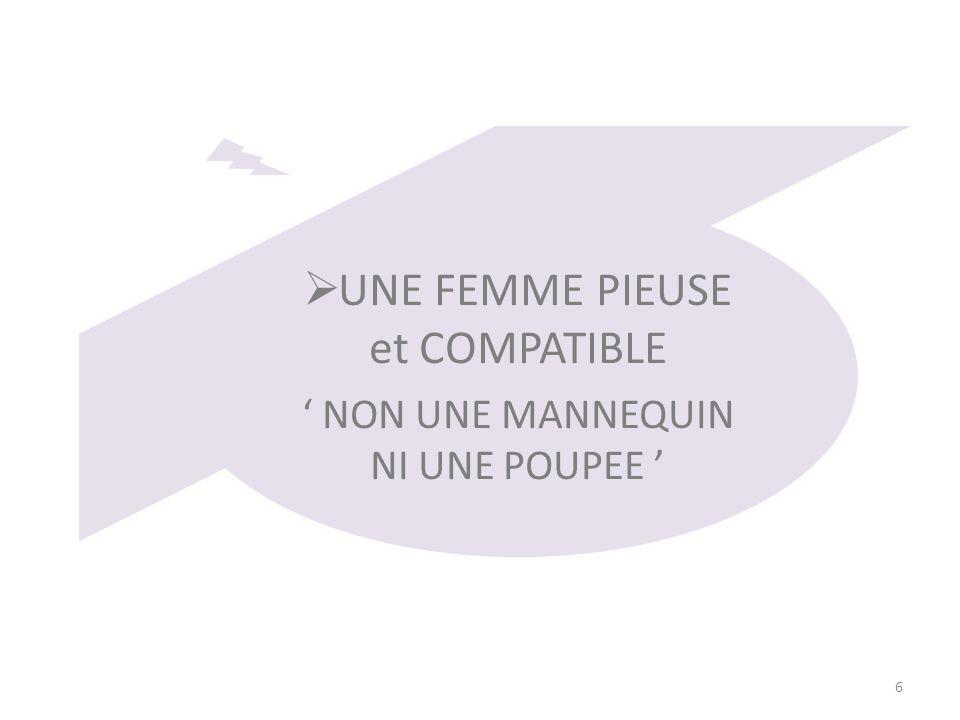 UNE FEMME PIEUSE et COMPATIBLE