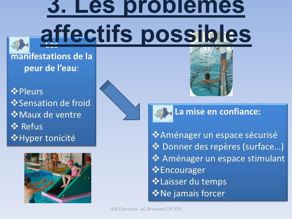 3. Les problèmes affectifs possibles