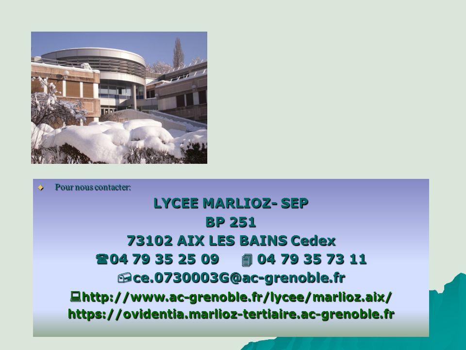 LYCEE MARLIOZ- SEP BP 251 73102 AIX LES BAINS Cedex