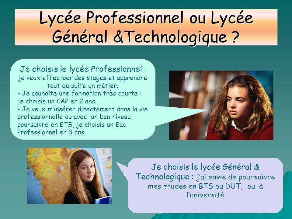 Lycée Professionnel ou Lycée Général &Technologique