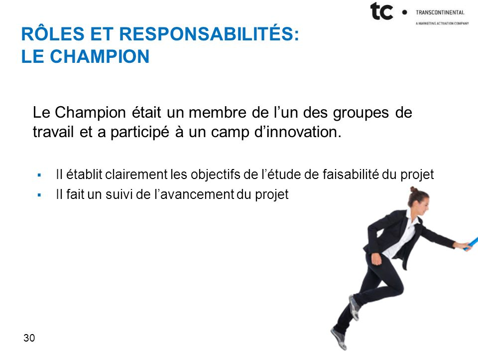 Rôles et responsabilités: le champion