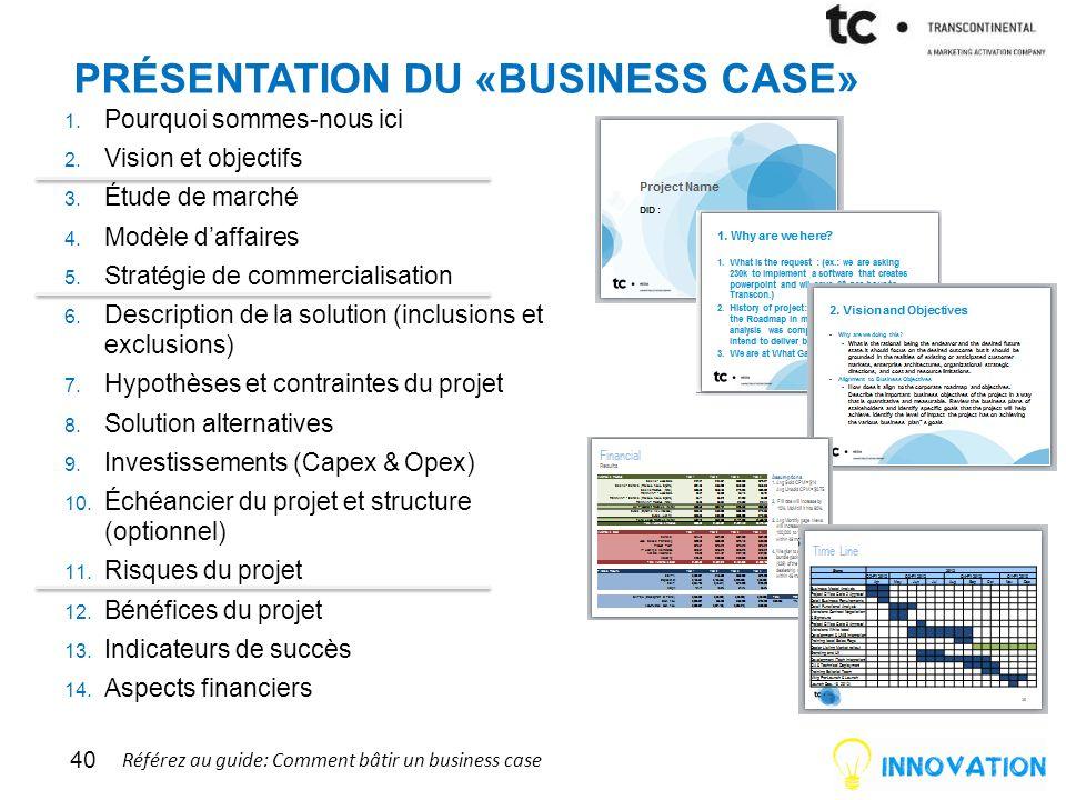 Présentation du «business case»
