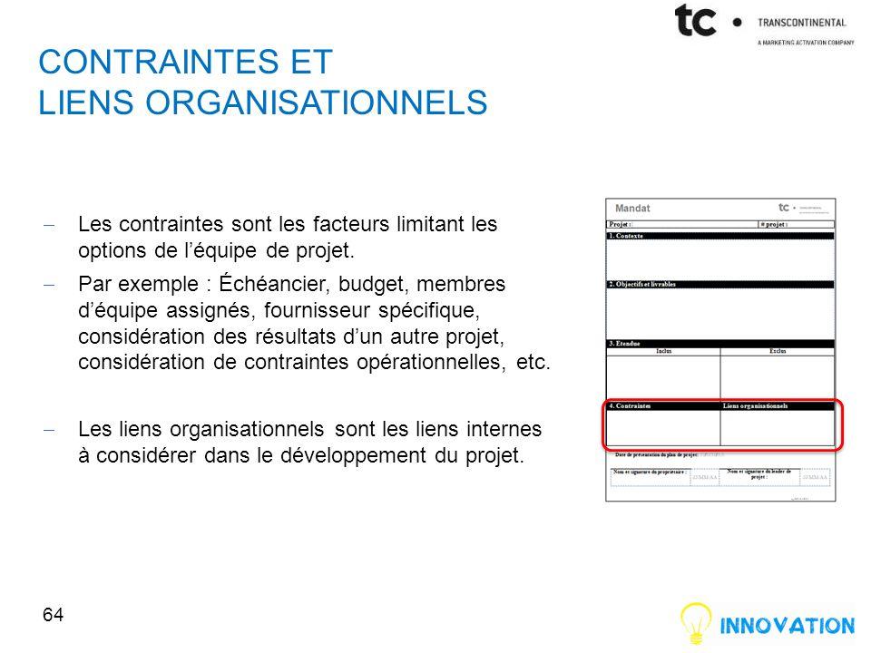 Contraintes et liens organisationnels