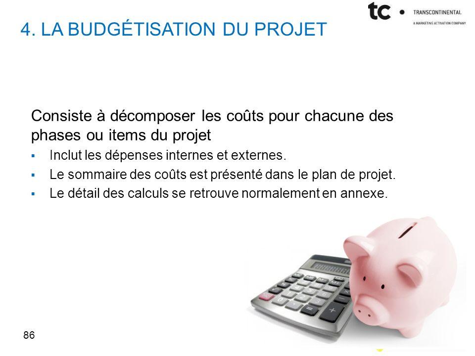 4. La budgétisation du projet