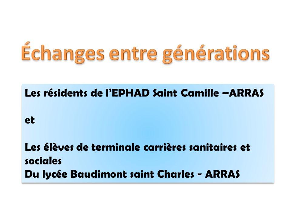 Les résidents de l'EPHAD Saint Camille –ARRAS