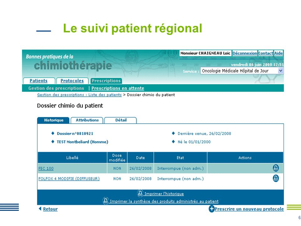 Le suivi patient régional