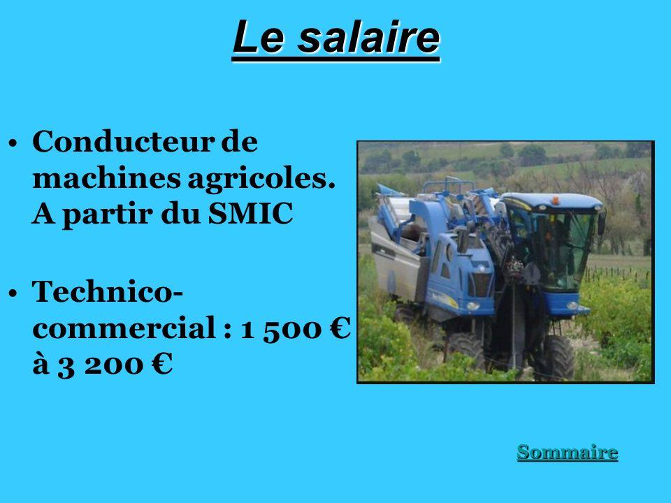Le salaire Conducteur de machines agricoles. A partir du SMIC