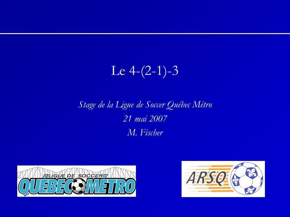 Stage de la Ligue de Soccer Québec Métro 21 mai 2007 M. Fischer